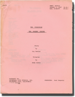 The Virginian: The Barren Ground (Two draft scripts for the 1967 television episode). Abner Bieberman, Andy Lewis Joy Dexter, Owen Wister, Clu Gulager Doug McClure, James Drury, Charles Bickford, director, screenwriters, novel, starring.