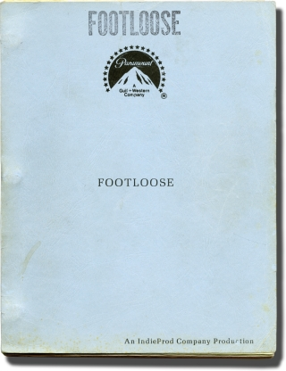 Footloose (Original screenplay for the 1984 film). Herbert Ross, Dean Pitchford, Lori Singer...