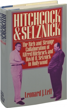 Hitchcock and Selznick: The Rich and Strange Collaboration of Alfred Hitchcock and David O....