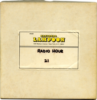 The National Lampoon Radio Hour (Archive of 26 reel-to-reel audio tapes). Michael O'Donoghue, Bob...