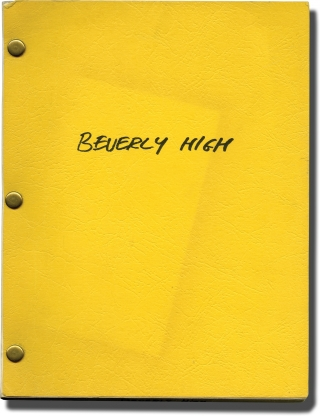 Beverly High (Original screenplay for an unproduced film). Dean Kenneth Goodhill, screenwriter