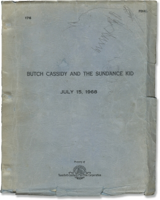 Butch Cassidy and the Sundance Kid (Original screenplay for the 1969 film). George Roy Hill,...