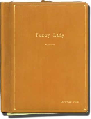 Funny Lady (Original screenplay for the 1975 film, producer's presentation copy). Herbert Ross,...