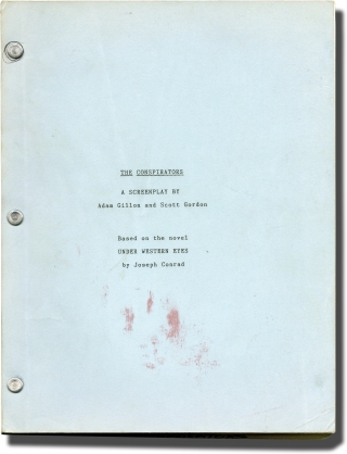 The Conspirators (Original screenplay for an unproduced film). Joseph Conrad, Scott Gordon Adam...