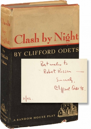 Clash by Night (First Edition, inscribed to Robert Rossen). Clifford Odets