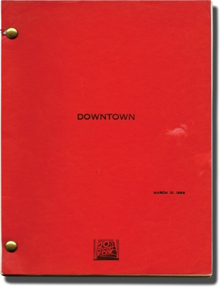Downtown (Original screenplay for the 1990 film). Richard Benjamin, Nat Mauldin, Forest Whitaker...