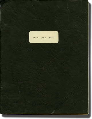 Man and Boy (Original script for the 1963 play). Terence Rattigan, playwright