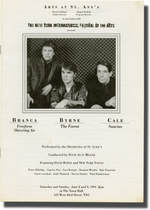 Original Program for a performance of three pieces by the Orchestra of St. Lukes. Orchestra of St. Luke's, John Cale Glenn Branca, rne, New York Voices, composers, performer composer, performers.
