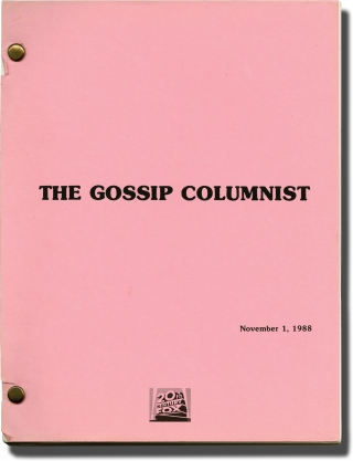 The Gossip Columnist (Original screenplay for an unproduced film). Kathy Cohen, screenwriter