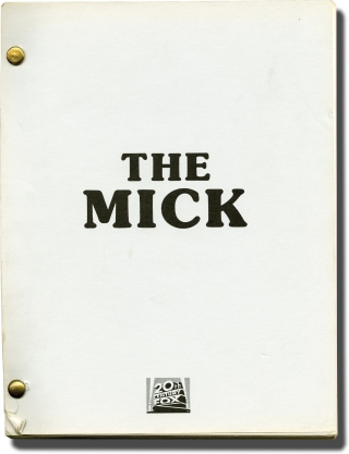The Mick (Original screenplay for an unproduced film). James David Buchanan, screenwriter