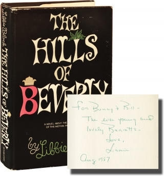 The Hills of Beverly (Signed First Edition). Libbie Block