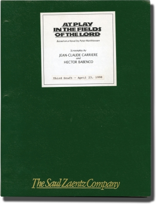 At Play in the Fields of the Lord (Original screenplay for the 1991 film). Peter Matthiessen,...