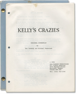 Kelly's Crazies (Original screenplay for an unproduced film). Michael Paesornek, Don Carmody,...