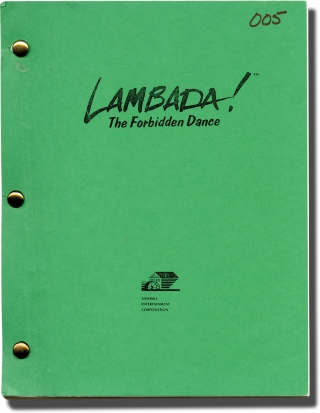 The Forbidden Dance [Lambada The Forbidden Dance] (Original screenplay for the 1990 film)....