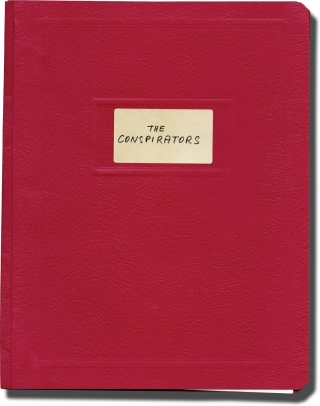 The Conspirators (Original treatment script for an unproduced film). Joseph Conrad, Witold...