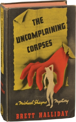 The Uncomplaining Corpse (First Edition). Brett Halliday