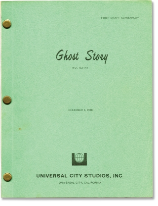 Ghost Story (Original screenplay for the 1981 film). Peter Straub, Larry Cohen, John Irvin,...