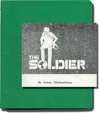The Soldier (Original screenplay for the 1982 film). James Glickenhaus, Alberta Watson Ken Wahl,...