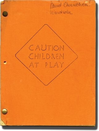 Kiss Daddy Goodbye [Caution, Children at Play] (Original screenplay for the 1981 film). Patrick...