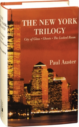 The New York Trilogy: City of Glass, Ghosts, The Locked Room (Signed First Edition). Paul Auster