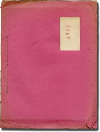 Third From the Left (Original treatment script for an unproduced film). G. E. Moore, screenwriter