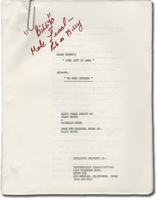 Just Left of Dawn: No Good Anymore (Two screenplays for an unproduced radio drama). Rojay North,...