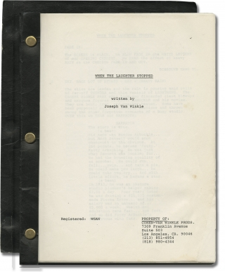 When the Laughter Stopped (Original screenplay for an unproduced film). Joseph Van Winkle,...