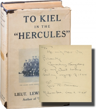 "To Kiel in the ""Hercules"" (Signed First Edition). Lewis Freeman"
