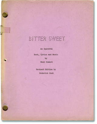 Bitter Sweet (Original script for the 1973 likely unproduced play). Noel Coward, Roderick Cook,...