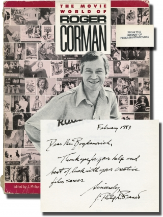 The Movie World of Roger Corman (First softcover edition, inscribed by the author to Peter...