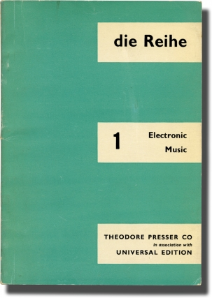 Die Reihe 1: Electronic Music (First Edition). Karlheinz Stockhausen, Hebert Eimert, contributors.