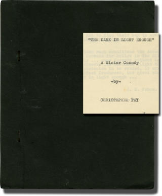The Dark is Light Enough (Original typescript draft for the 1954 play). Christopher Fry, Guthrie...