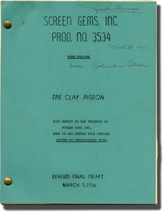 The Ford Television Theatre: The Clay Pigeon (Original screenplay for the 1956 television series). James Neilson, Jack Harvey, Lyn Thomas Robert Sterling, Wayne Morris, Tom Tully, director, screenwriter, starring.