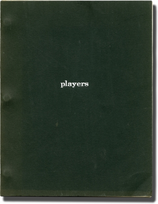 Players (Original screenplay for the 1979 film). Anthony Harvey, Tommy Cook Arnold Schulman, Dean...