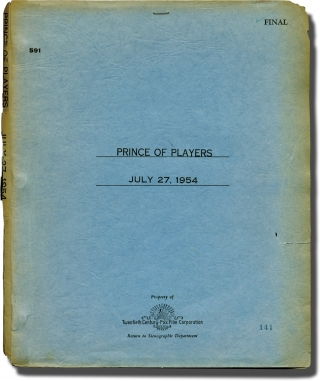 Prince of Players (Original screenplay for the 1955 film, inscribed by actor John Derek to collector Nick Beck). Moss Hart, Eleanor Ruggles, Philip Dunne, John Derek Richard Burton, Charles Bickford, Raymond Massey, screenwriter, novel, director, starring.