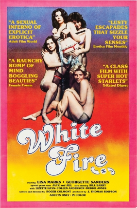 White Fire (Original one sheet poster for the 1981 film). Zebedy as Roger Colmont Colt, Georgette...