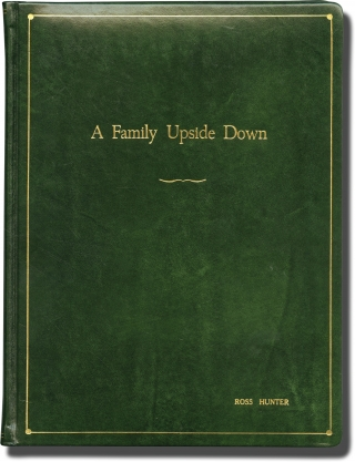 A Family Upside Down (Original screenplay for the 1978 television film). David Lowell Rich,...