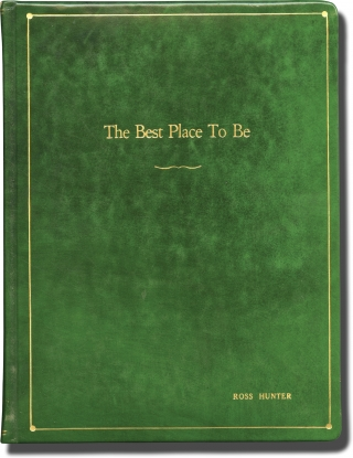 The Best Place to Be, Parts 1 and 2 (Original screenplays for the 1979 television film). David...
