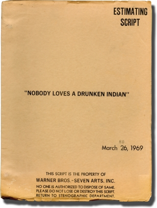 Flap [Nobody Loves A Drunken Indian] (Original screenplay for the 1970 film). Carol Reed, Clair...
