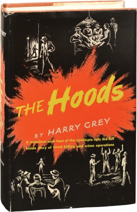 The Hoods (First Edition). Harry Grey