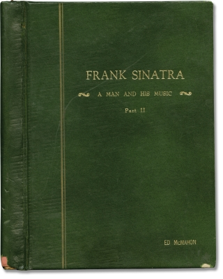 Frank Sinatra: A Man and His Music II (Original screenplay for the 1966 television special, Ed...