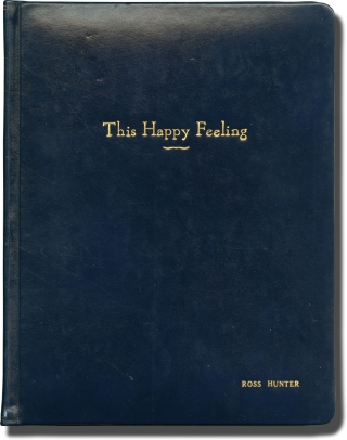 This Happy Feeling (Original screenplay for the 1958 film, presentation copy belonging to...