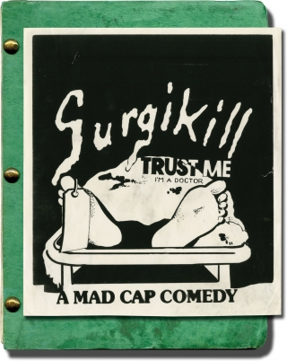 Surgikill (Original screenplay for the 1989 film, director's annotated copy). Andy Milligan,...