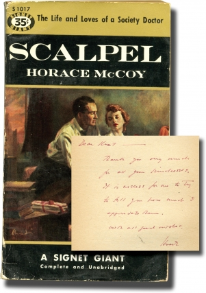 Scalpel (First Edition in paperback, inscribed to Signet Books founder Kurt Enoch). Horace McCoy