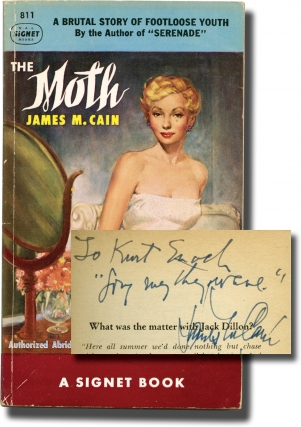 The Moth (First Edition in paperback, inscribed to Signet Books founder Kurt Enoch). James M. Cain