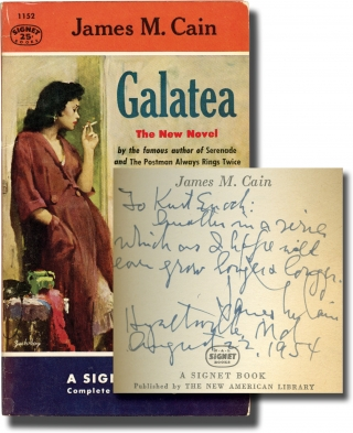Galatea (First Edition in paperback, inscribed to Signet Books founder Kurt Enoch). James M. Cain