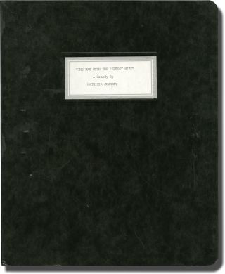 The Man with the Perfect Wife (Original script for an unproduced play). Patricia Joudry, playwright