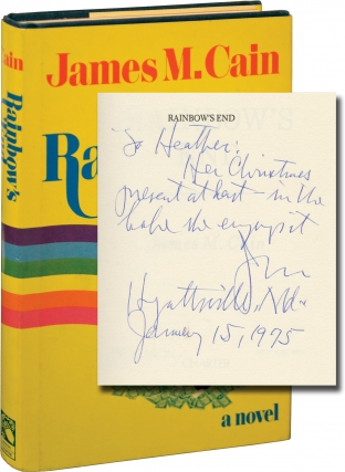 Rainbow's End (Signed First Edition). James M. Cain