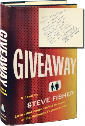 Giveaway (Signed First Edition, inscribed to film producer Charles B. Fitzsimmons). Steve Fisher