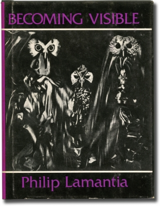 Becoming Visible (First Edition). Philip Lamantia.